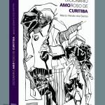 Dicionário Amoroso de Curitiba-persp_Curitiba_45x33