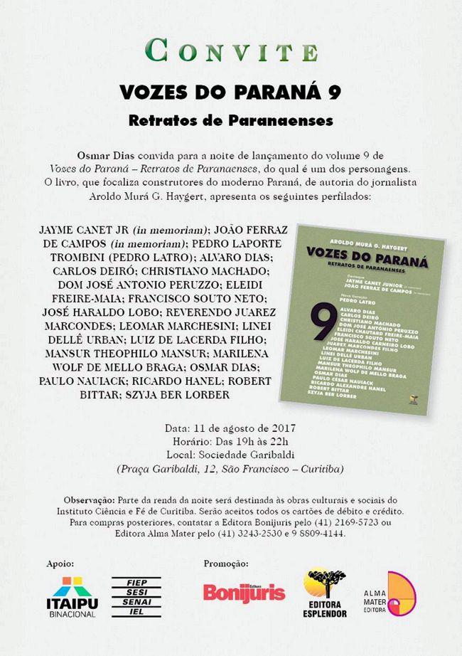 Convite de Osmar Dias, como os demais, não tem referência a pretensões e objetivos do personagem.